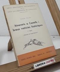 Itineraris a Castells i breus notícies històriques (II volums) - Salvador Miralda i Alfons Geronès
