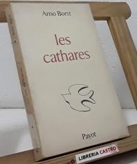Les cathares - Arno Borst