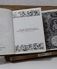 Primera y Segunda parte de la vida del pícaro Guzmán de Alfarache (II Tomos) - Mateo Alemán