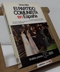 El partido comunista en España - Víctor Alba