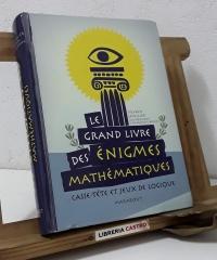 Le grande livre de énigmes mathématiques - Sylvain Lhullier