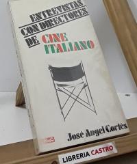 Entrevistas con directores de cine italiano - José Angel Cortés