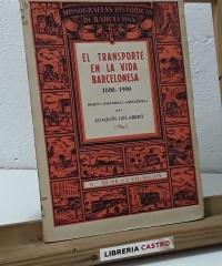 El transporte en la vida barcelonesa - Joaquín Gelabert