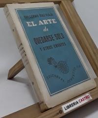 El arte de quedarse solo y otros ensayos - Guillermo Diaz-Plaja