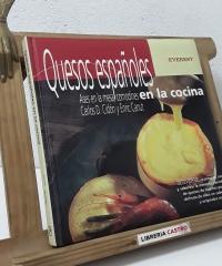 Quesos españoles. Ases en la mesa, comodines en la cocina - Carlos D. Cidón y Enric Canut