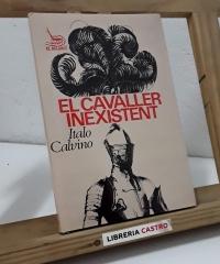 El cavaller inextistent - Italo Calvino