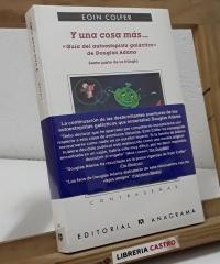 Y una cosa más...Guía del autoestopista galáctico de Douglas Adams. Sexta parte de su trilogía - Eoin Colfer