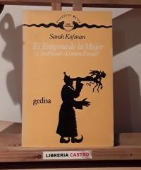 El enigma de la Mujer ¿Con Freud o contra Freud? - Sarah Kofman
