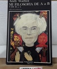 Mi filosofía de A a B y de B a A - Andy Warhol