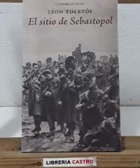 El sitio de Sebastopol - Léon Tolstói