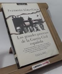 Los grandes procesos de la Guerra Civil española - Fernando Díaz-Plaja