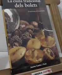 La cuina tradicional dels bolets - Jaume Carles i Font