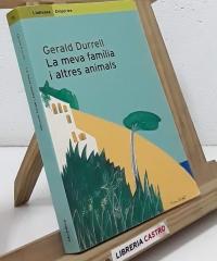La meva família i altres animals - Gerald Durrell