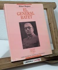 El General Batet - Hilari Raguer