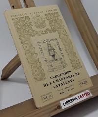 Llegendes de la història de Catalunya - Enric Bagué (versió i anotació)
