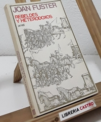 Rebeldes y Heterodoxos - Joan Fuster