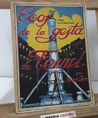 Ecos de la gesta de Teruel - Alonso Bea