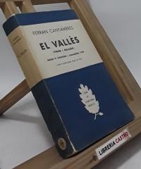 El Vallès (Vigor i belllesa) - Ferran Canyameres