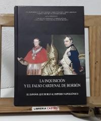 La Inquisición y el falso cardenal de Borbón - Varios