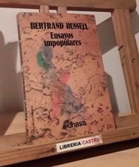 Ensayos impopulares - Bertrand Russell
