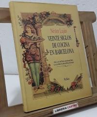 Veinte siglos de cocina en Barcelona - Néstor Luján