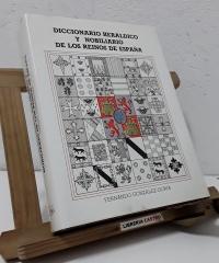 Diccionario Heráldico y Nobiliario de los Reinos de España - Fernando Gonzalez-Doria