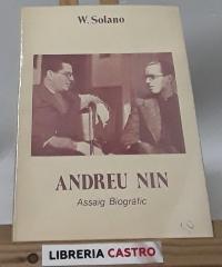 Andreu Nin. Assaig biogràfic - Wilebaldo Solano