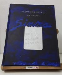 Sinera. Edició commemorativa del centenari del naixement de Salvador Espriu (1913 - 2013) (Edició numerada,  imprès a cinc tintes sobre paper Insize Modigliani Candido New) - Salvador Espriu