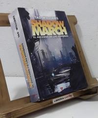 Shadow March. III El ascenso de la sombras - Tad Williams
