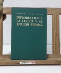 Introducción a la lógica y al análisis formal (Dedicado por el autor) - Manuel Sacristán Luzón