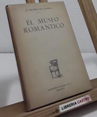 El museo romántico. El Mueble en España. Vol.3 - Mariano Rodríguez de Rivas