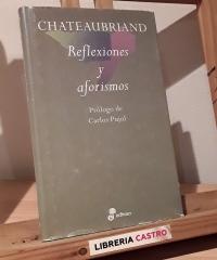 Reflexiones y aforismos - Chateaubriand