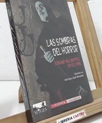 Las sombras del horror. Edgar Allan Poe en el cine - Antonio José Navarro