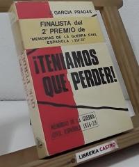 ¿Teníamos que perder! - J. García Pradas