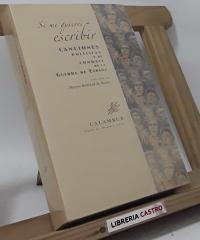 Si me quieres escribir. Canciones políticas y de combate de la Guerra de España (incluye CD) - Varios. Edición de Maryse Bertrand de Muñoz