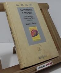 Aventureiros e curiosos. Relatos de viaxeiros extranxeiros por Galicia. Séculos XV-XX (dedicado por el autor) - Gustavo A. Garrido