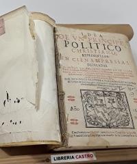 Idea de vn principe politico christiano representada en cien empressas - Diego Saavedra Faxardo