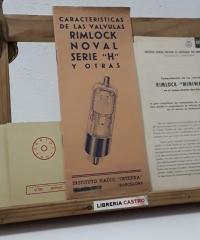 """Características de las válvulas Rimlock Noval Serie """"H"""" y otras. Y comprobador de válvulas Rimlock """"Miniwatt"""" - Instituto Radio Intepra"""