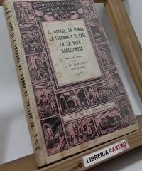 El hostal, la fonda, la taberna y el café en la vida barcelonesa - Luis Almerich