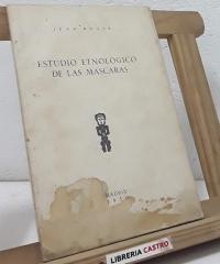 Estudio Etnológico de las máscaras (edición numerada) - Joan Roger