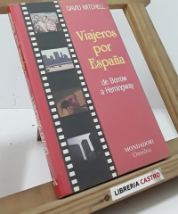 Viajeros por España, de Borrow a Hemingway - David Mitchell