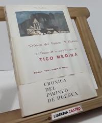 Crónica del Pirineo de Huesca - Tico Medina