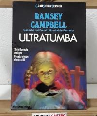 Ultratumba - Ramsy Campbell