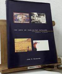 100 anys de publicitat catalana 1899 - 1999 - José M. Raventós