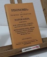 Fisonomía y varios secretos de Naturaleza (Facsímil) - Gerónimo Cortés