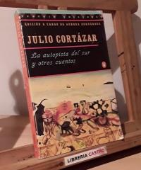 La autopista del sur y otros cuentos - Julio Cortázar