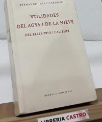 Vtilidades del agva i de la nieve. Del beber frio i caliente - Fernando Isaac Cardoso