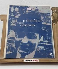 Josep Pla. La diabòlica mania d'escriure - Xavier Pla