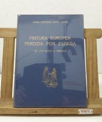 Pintura Europea perdida por España - Juan Antonio Gaya Nuño