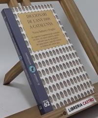Diccionari de l´any 1000 a Catalunya - Núria Sadurní i Puigbò